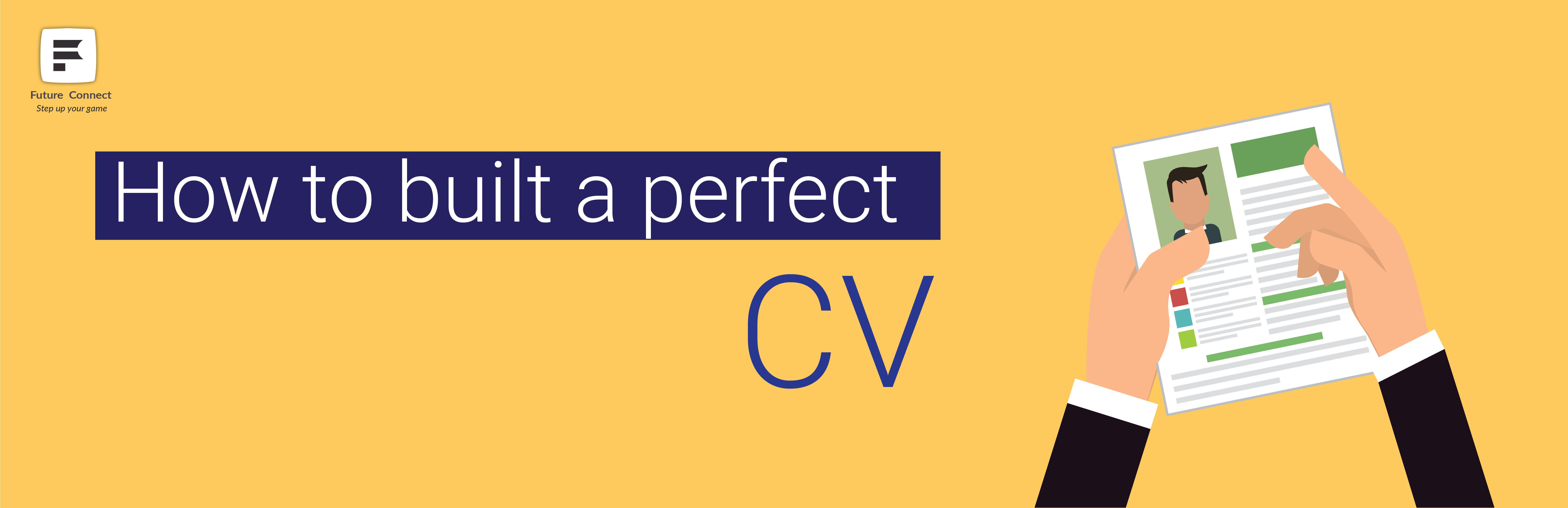 How to Build a Perfect CV?
