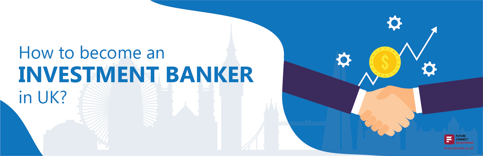 How to become an investment banker in the UK