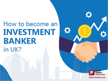 How-to-become-an-INVESTMENT-BANKER-in-UK